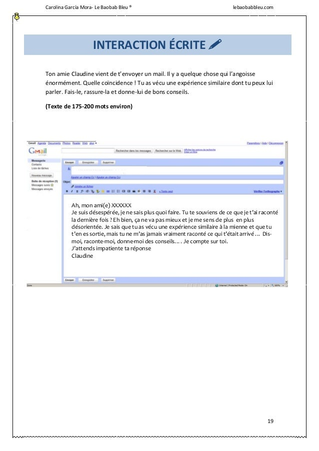 Carolina García Mora- Le Baobab Bleu ® lebaobabbleu.com 19 Ton amie Claudine vient de t'envoyer un mail. Il y a quelque ch...