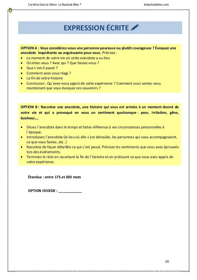 Carolina García Mora- Le Baobab Bleu ® lebaobabbleu.com 20 Étendue : entre 175 et 200 mots OPTION CHOISIE : ____________ E...