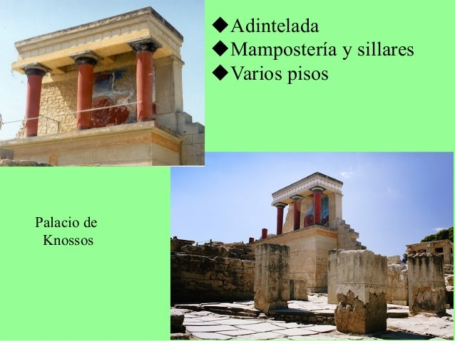 Palacio de Knossos  Paredes decoradas con  frescos à naturalismo,  formas curvas, temas  civiles…