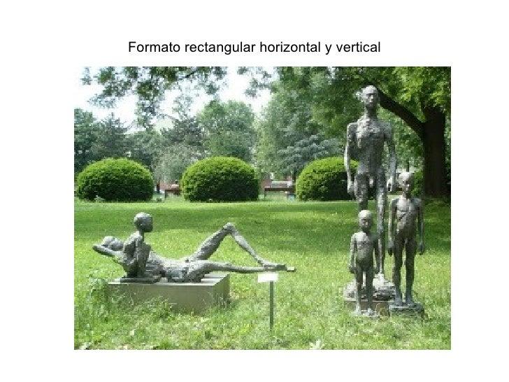 Formato rectangular horizontal y vertical