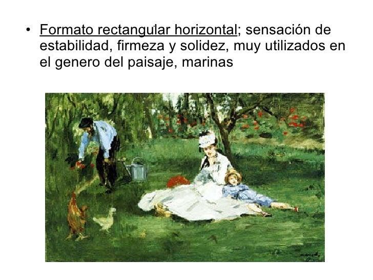 <ul><li>Formato rectangular horizontal ; sensación de estabilidad, firmeza y solidez, muy utilizados en el genero del pais...