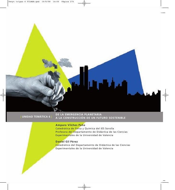 DE LA EMERGENCIA PLANETARIA | UNIDAD TEMÁTICA 6 |   A LA CONSTRUCCIÓN DE UN FUTURO SOSTENIBLE                          Amp...