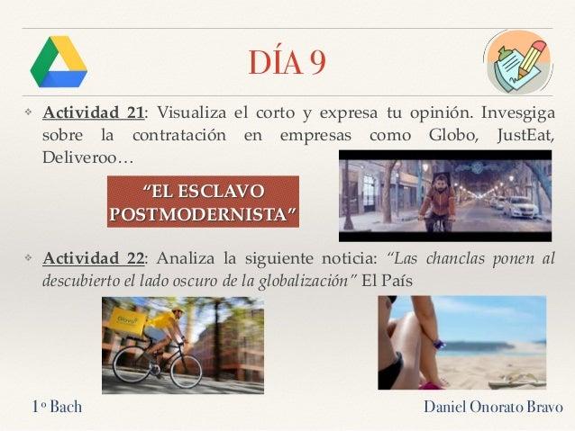 DÍA 9 ❖ Actividad 21: Visualiza el corto y expresa tu opinión. Invesgiga sobre la contratación en empresas como Globo, Jus...