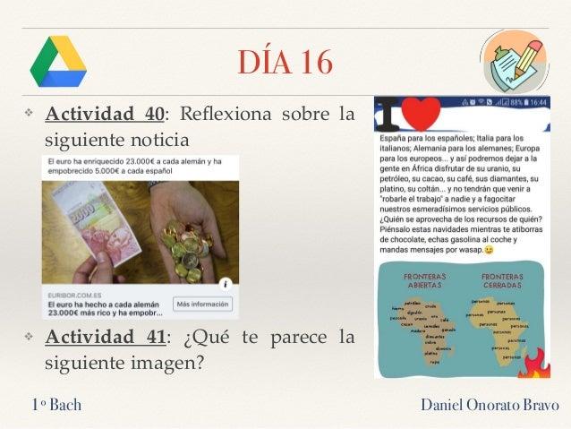DÍA 16 ❖ Actividad 40: Reflexiona sobre la siguiente noticia ❖ Actividad 41: ¿Qué te parece la siguiente imagen? Daniel Ono...