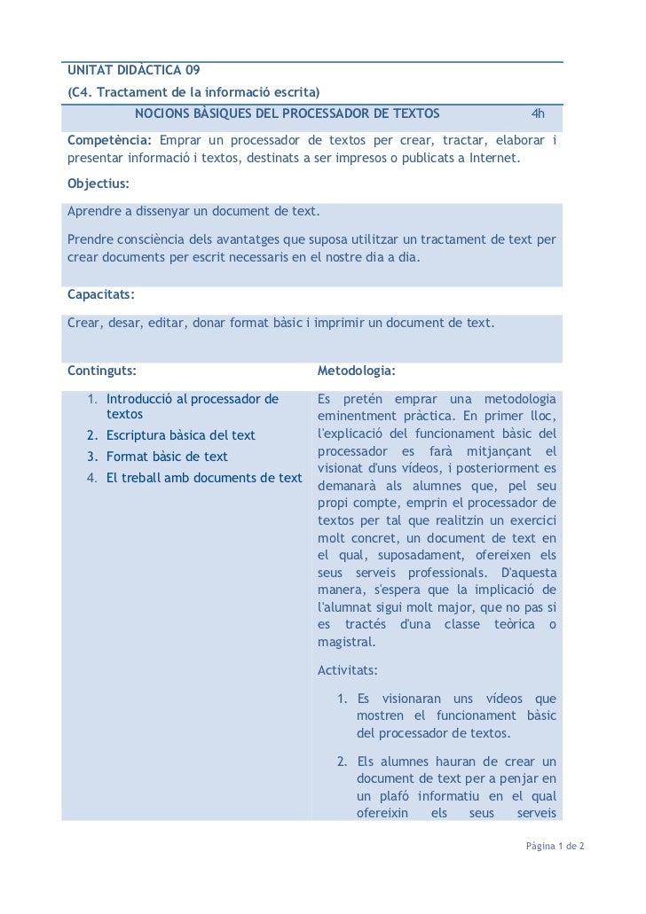 UNITAT DIDÀCTICA 09(C4. Tractament de la informació escrita)              NOCIONS BÀSIQUES DEL PROCESSADOR DE TEXTOS      ...