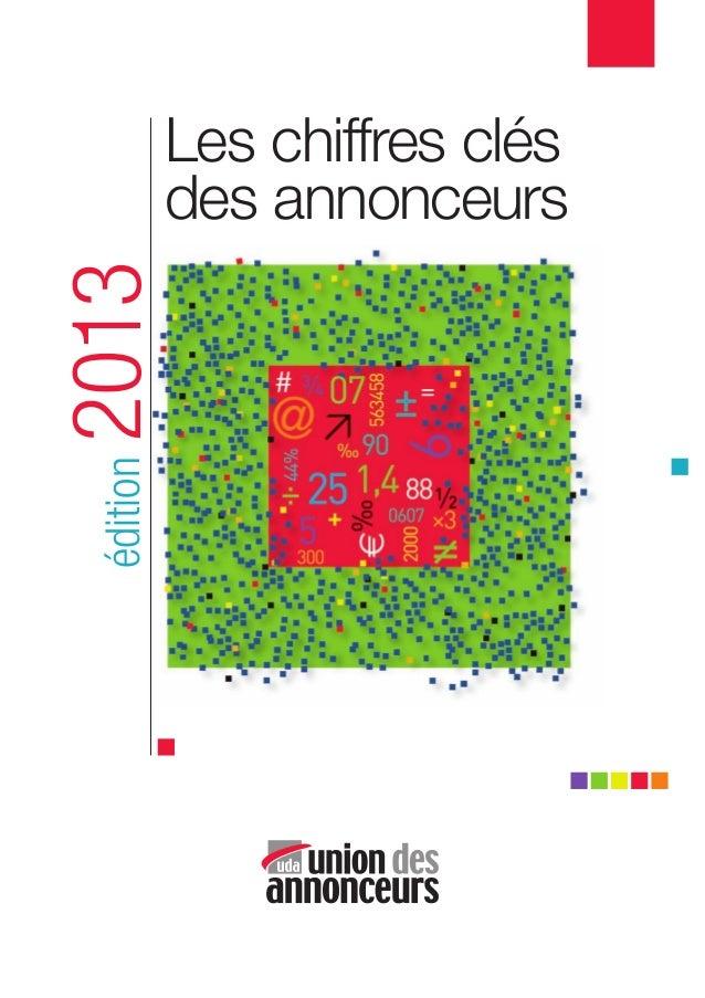 Les chiffres clés des annonceurs édition2013