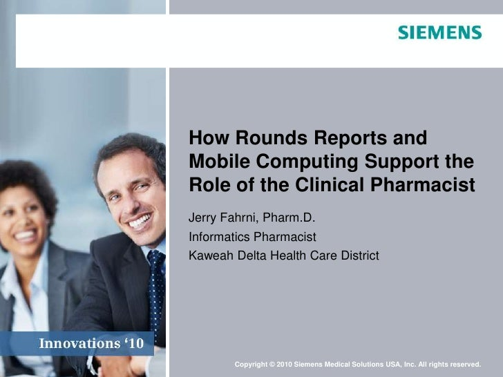How Rounds Reports and Mobile Computing Support the Role of the Clinical Pharmacist