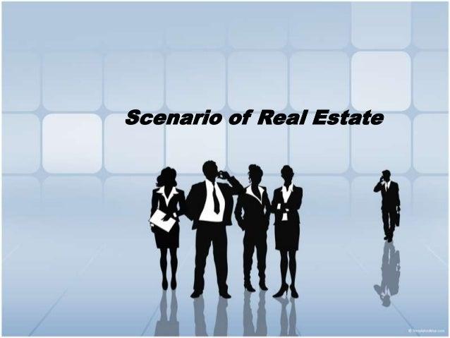 Scenario of Real Estate