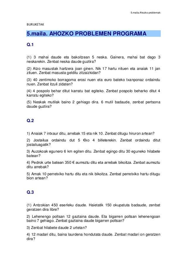 5.maila.Ahozko problemak BURUKETAK 5.maila. AHOZKO PROBLEMEN PROGRAMA Q.1 (1) 3 mahai daude eta bakoitzean 5 neska. Gainer...