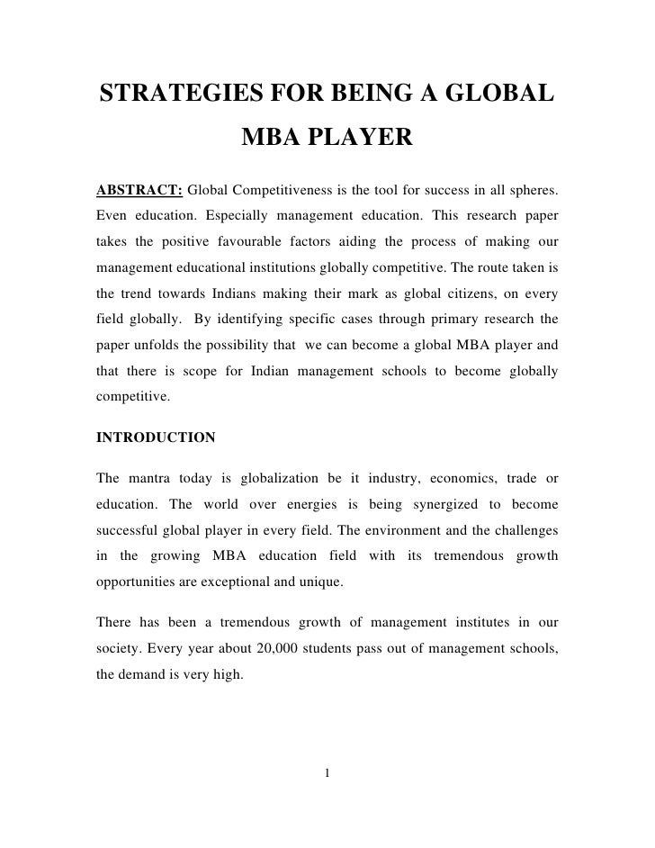 STRATEGIES FOR BEING A GLOBAL                        MBA PLAYERABSTRACT: Global Competitiveness is the tool for success in...