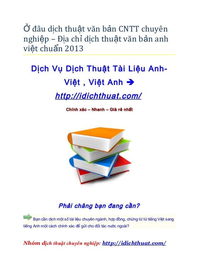Ở đâu dịch thuật văn bản CNTT chuyênnghiệp – Địa chỉ dịch thuật văn bản anhviệt chuẩn 2013    Dịch Vụ Dịch Thuật Tài Liệu ...