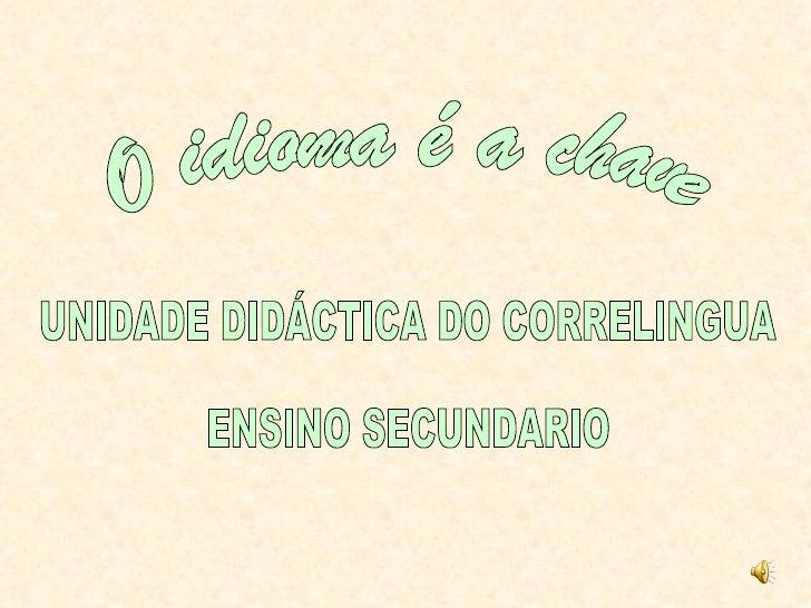 Falamos galegoO idioma é a chavecoa que abrimos o mundo.Por que, ao falar do noso idioma,Manuel María empregou estametáfo...