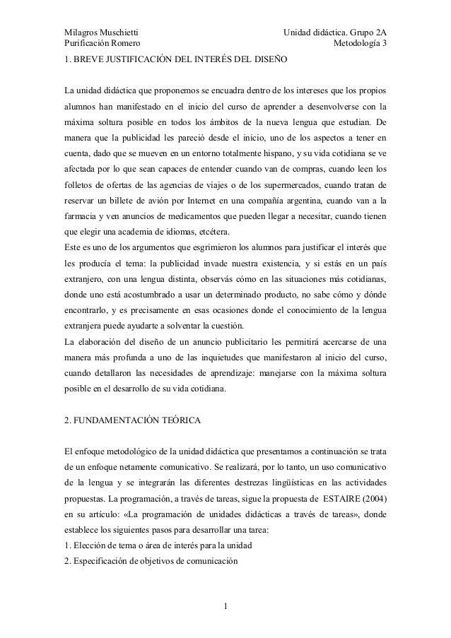 Milagros Muschietti Unidad didáctica. Grupo 2APurificación Romero Metodología 31. BREVE JUSTIFICACIÓN DEL INTERÉS DEL DISE...