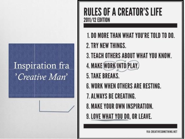 Inspiration fra 'Creative Man'