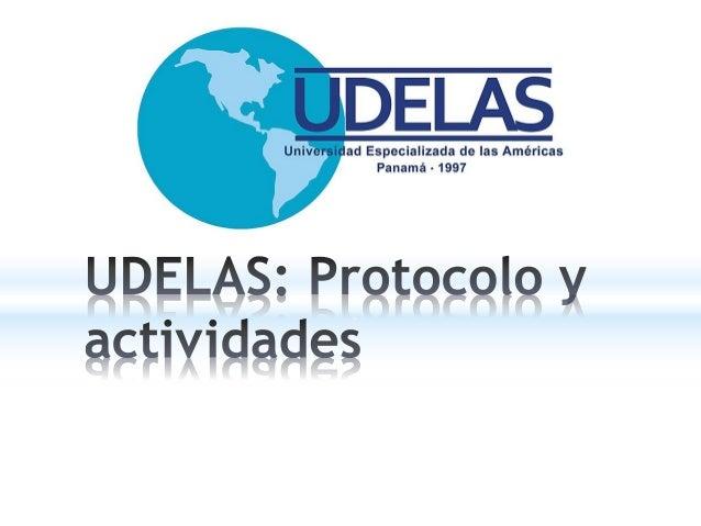La Universidad Especializada de las Américas (conocida por sus iniciales UDELAS) se crea mediante la Ley 40 de 18 de novie...