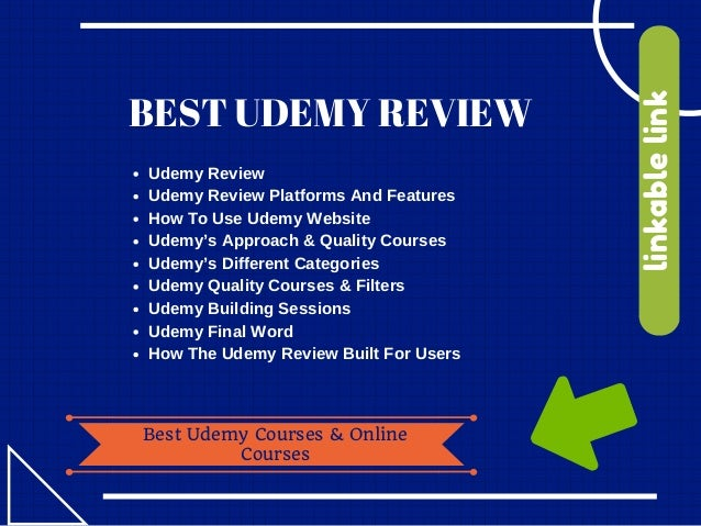 BEST UDEMY REVIEW Best Udemy Courses & Online Courses linkablelink Udemy Review Udemy Review Platforms And Features How T...