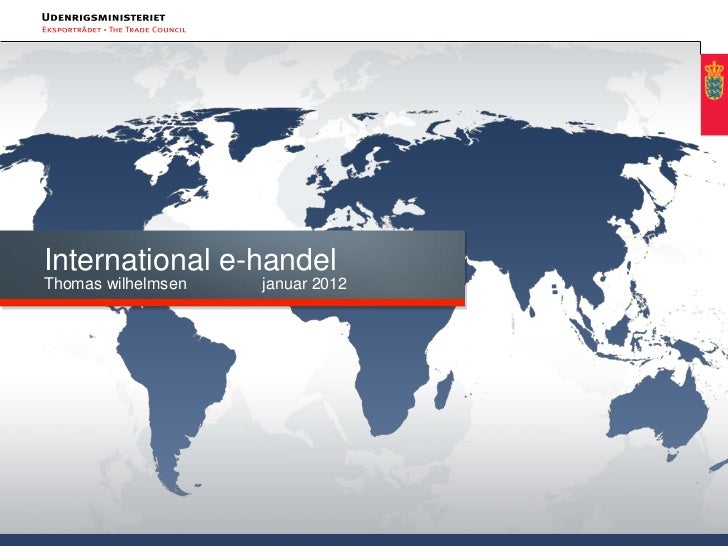 International e-handelThomas wilhelmsen   januar 2012