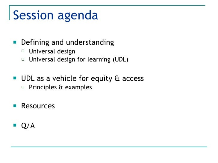 Universal Design for Learning: A framework for access and equity Slide 2