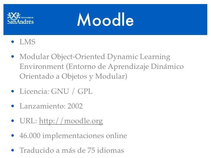 Moodle • LMS • Modular Object-Oriented Dynamic Learning   Environment (Entorno de Aprendizaje Dinámico   Orientado a Objet...
