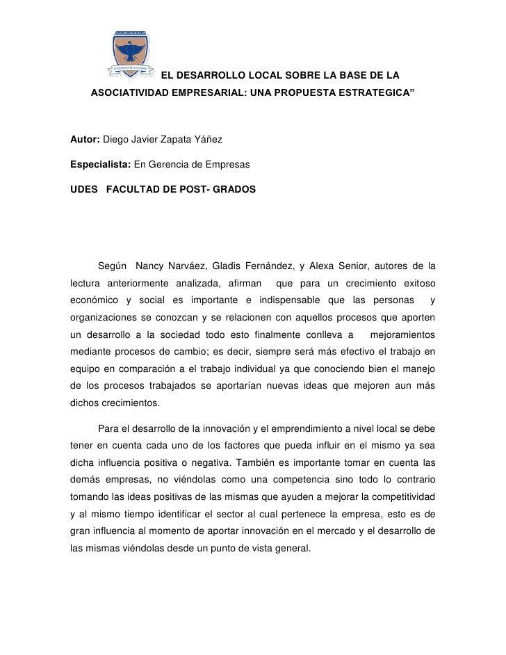 """EL DESARROLLO LOCAL SOBRE LA BASE DE LA    ASOCIATIVIDAD EMPRESARIAL: UNA PROPUESTA ESTRATEGICA""""Autor: Diego Javier Zapata..."""