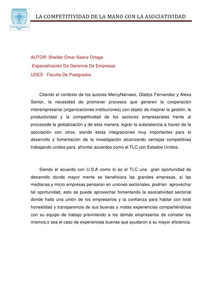 LA COMPETITIVIDAD DE LA MANO CON LA ASOCIATIVIDADAUTOR: Sheiller Omar Saenz OrtegaEspecialización De Gerencia De EmpresasU...