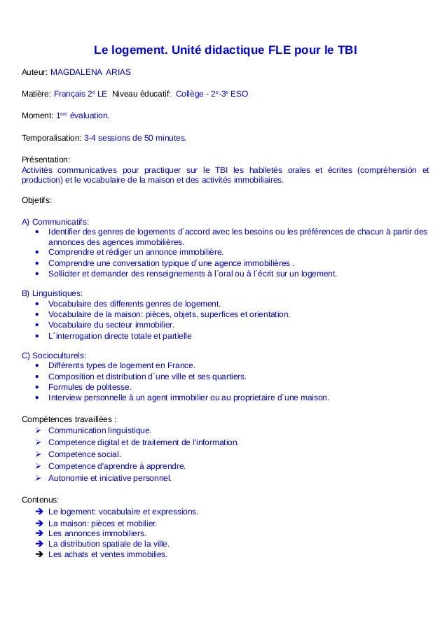 Le logement. Unité didactique FLE pour le TBI Auteur: MAGDALENA ARIAS Matière: Français 2e LE Niveau éducatif: Collège - 2...