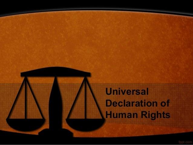 UniversalDeclaration ofHuman Rights