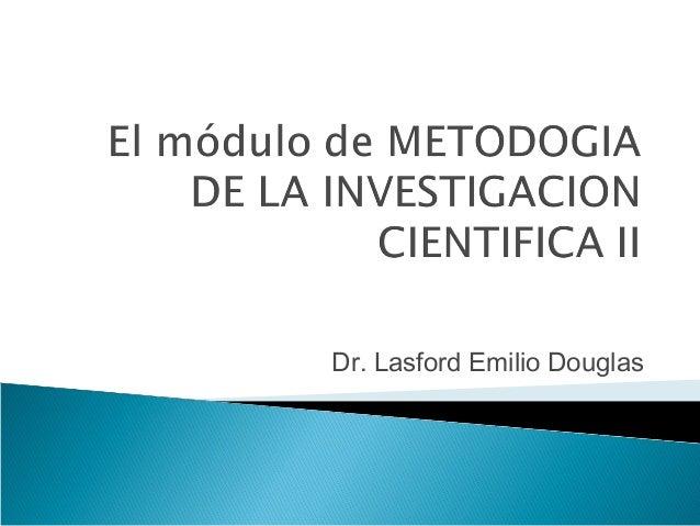 Dr. Lasford Emilio Douglas