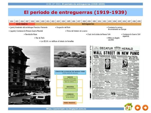 CCSS (4º ESO): El periodo de entreguerras (1919-1939) Http://javier2pm-cs.blogspot.com.es El periodo de entreguerras (1919...