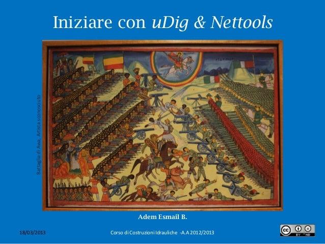 Iniziare con uDig & Nettools      Battaglia di Awa, Artista sconosciuto                                                   ...