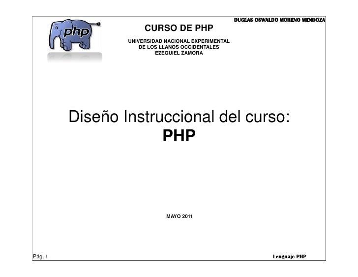 DUGLAS OSWALDO MORENO MENDOZA                      CURSO DE PHP                 UNIVERSIDAD NACIONAL EXPERIMENTAL         ...