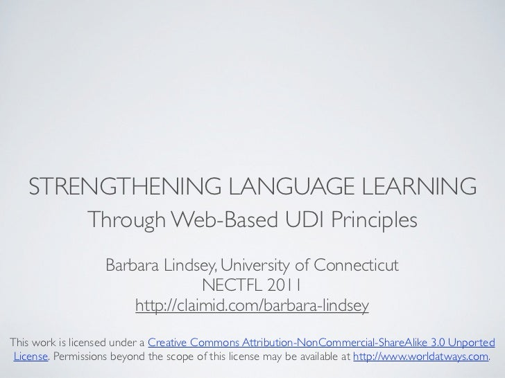 STRENGTHENING LANGUAGE LEARNING       Through Web-Based UDI Principles                    Barbara Lindsey, University of C...