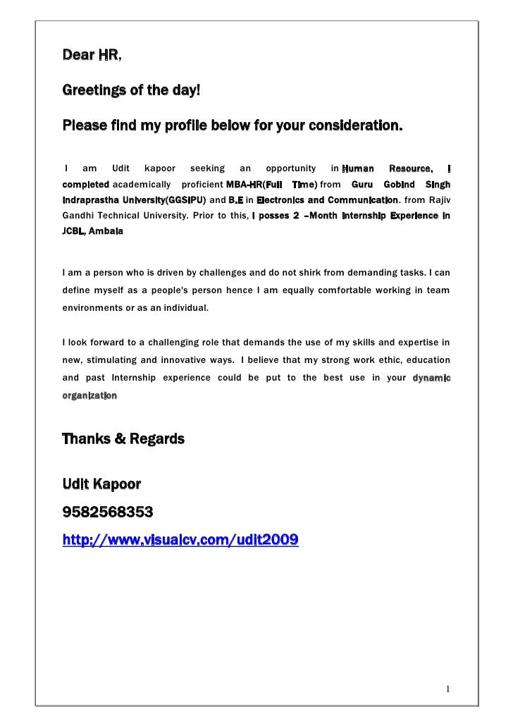 Dear HR,Greetings of the day!Please find my profile below for your consideration.I   am     Udit   kapoor    seeking    an...