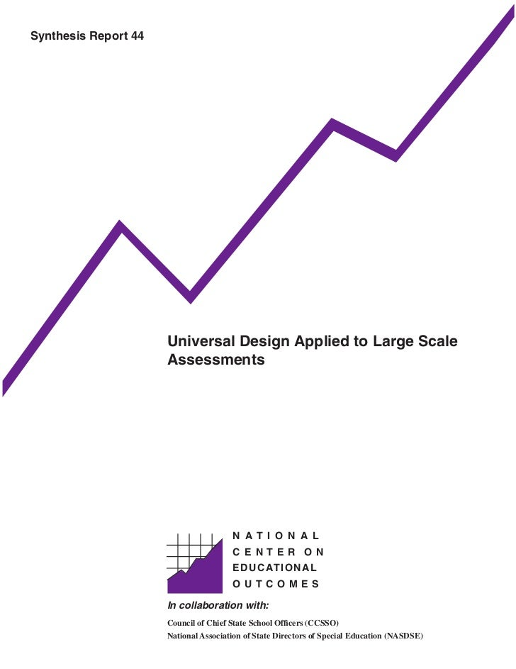 Synthesis Report 44                           Universal Design Applied to Large Scale                       Assessments   ...