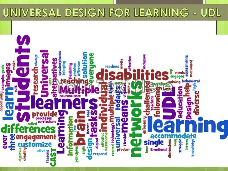 WHAT IS UDL?   UDL is a framework    designed to make    learning accessible to    all students by    removing barriers a...