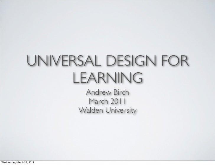 UNIVERSAL DESIGN FOR                        LEARNING                             Andrew Birch                             ...
