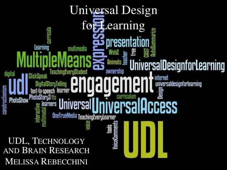 Universal Design for Learning<br />UDL, Technology and Brain Research<br />Melissa Rebecchini<br />