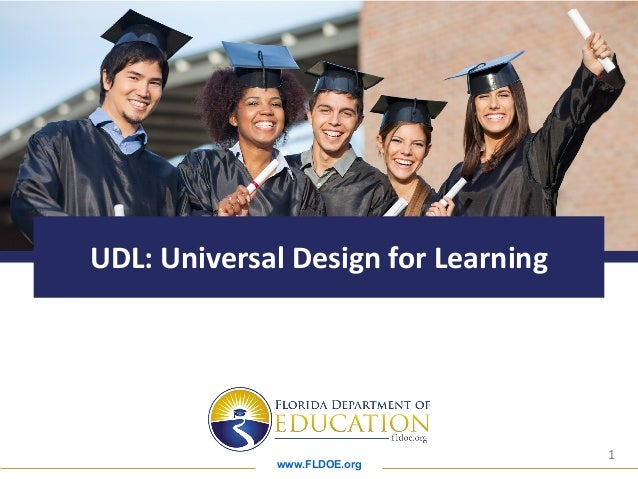 www.FLDOE.org 1 UDL: Universal Design for Learning