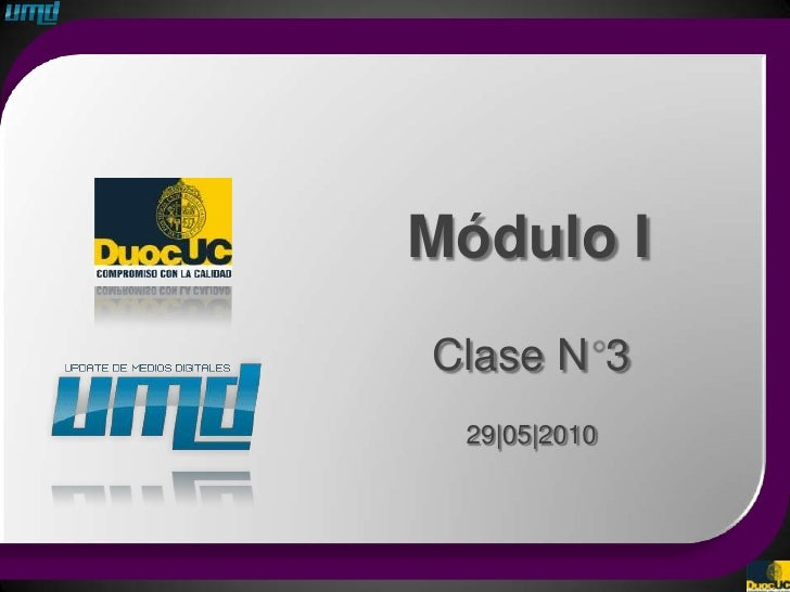 Módulo I Clase N 3  29 05 2010