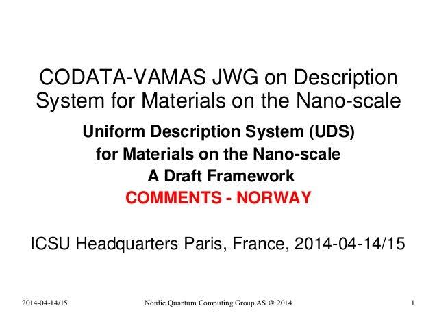 CODATA-VAMAS JWG on Description System for Materials on the Nano-scale Uniform Description System (UDS) for Materials on t...