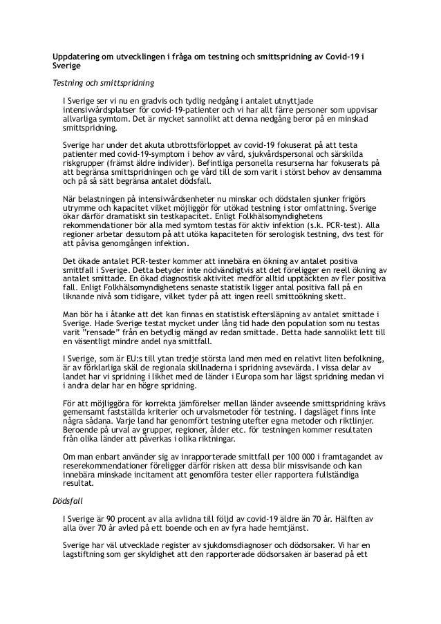 Uppdatering om utvecklingen i fråga om testning och smittspridning av Covid-19 i Sverige Testning och smittspridning I Sve...