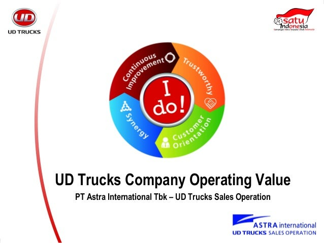 UD Trucks Company Operating Value PT Astra International Tbk – UD Trucks Sales Operation