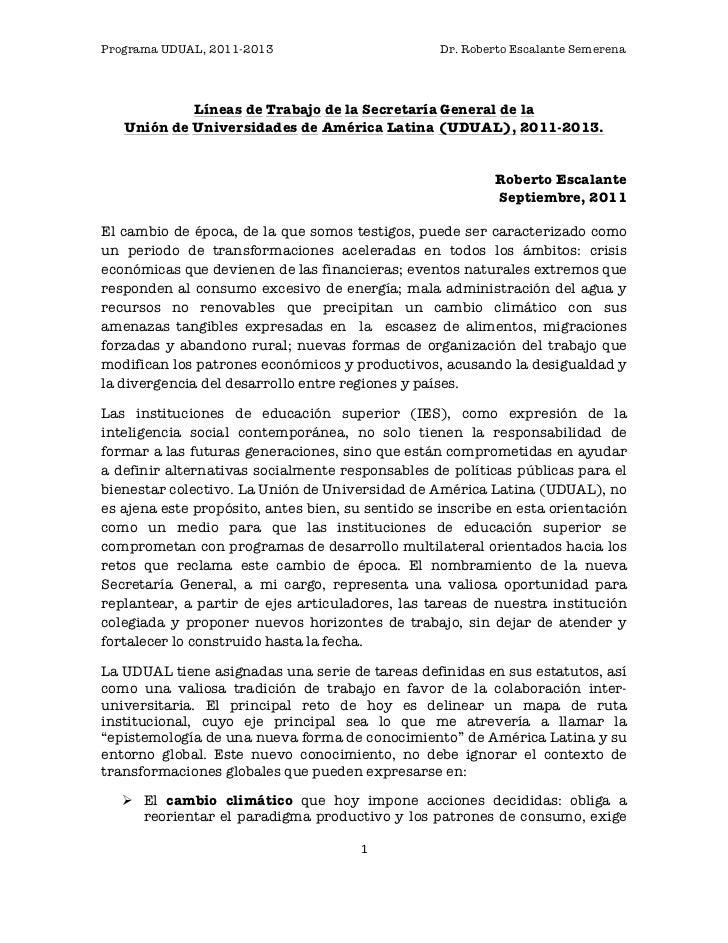 Programa UDUAL, 2011-2013                         Dr. Roberto Escalante Semerena            Líneas de Trabajo de la Secret...