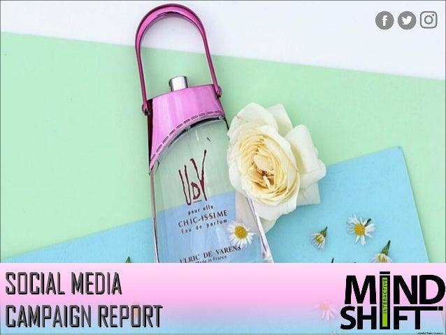 SOCIAL MEDIASOCIAL MEDIA CAMPAIGN REPORTCAMPAIGN REPORT