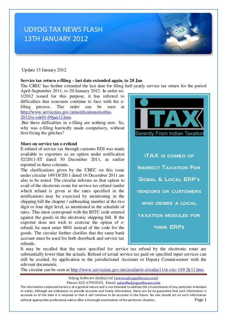 UDYOG TAX NEWS FLASH  13TH JANUARY 2012Update 13 January 2012Service tax return e-filing – last date extended again, to 20...