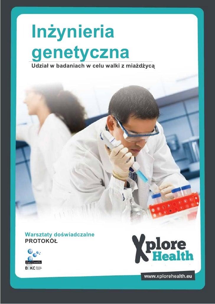 InŜynieria  genetyczna  Udział w badaniach w celu walki z miaŜdŜycąWarsztaty doświadczalnePROTOKÓŁ