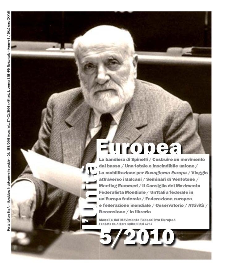 Poste Italiane S.p.A. – Spedizione in abbonamento postale – D.L. 353/2003 (conv. in L. 27/02/2004 n.46) art. 1, comma 1 NE...