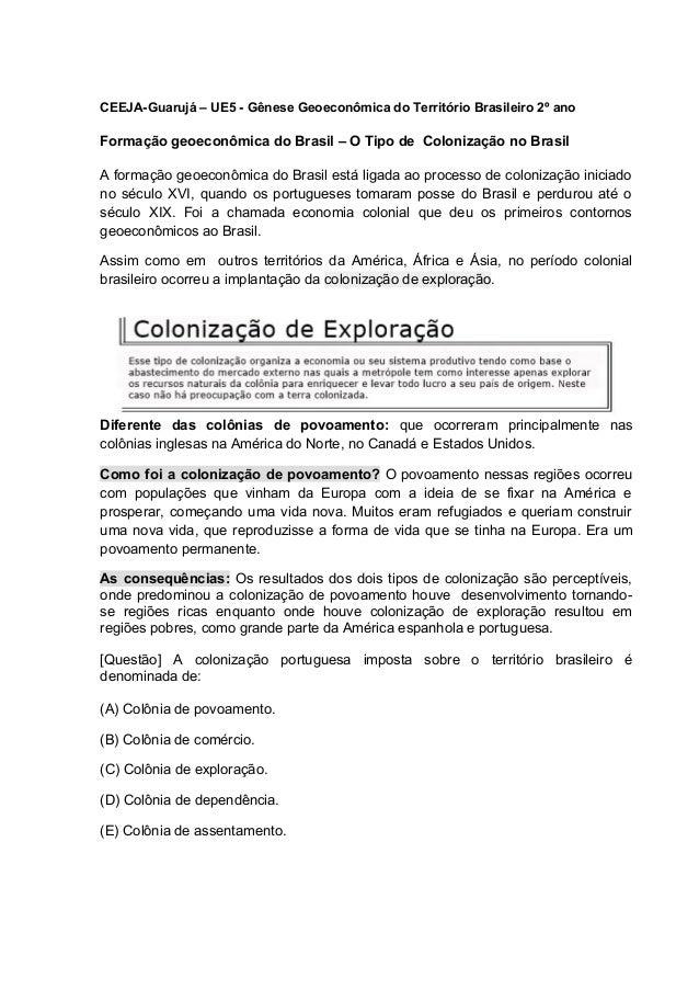 CEEJA-Guarujá – UE5 - Gênese Geoeconômica do Território Brasileiro 2º ano Formação geoeconômica do Brasil – O Tipo de Colo...