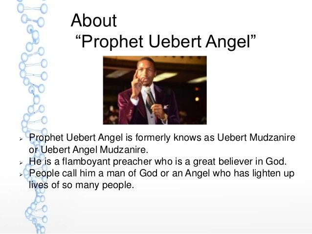 Prophet Uebert angel
