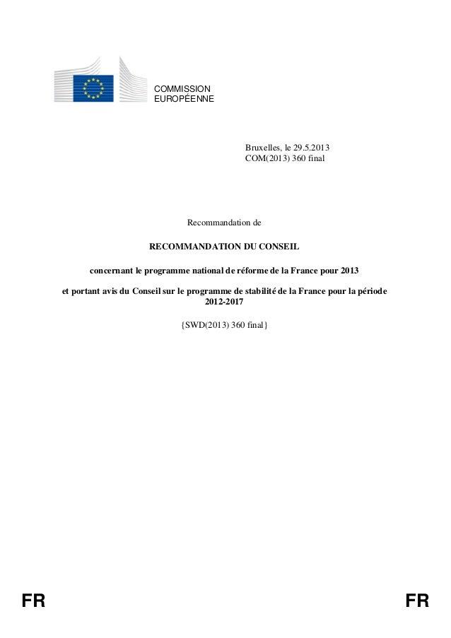FR FRCOMMISSIONEUROPÉENNEBruxelles, le 29.5.2013COM(2013) 360 finalRecommandation deRECOMMANDATION DU CONSEILconcernant le...